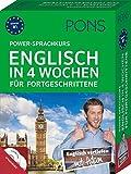 PONS Power-Sprachkurs Englisch in vier Wochen für Fortgeschrittene. Der Intensivkurs mit Buch, CDs und Online-Tests