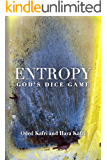 Entropy - God's Dice Game (English Edition)