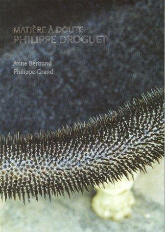 Matire  doute : Philippe Droguet