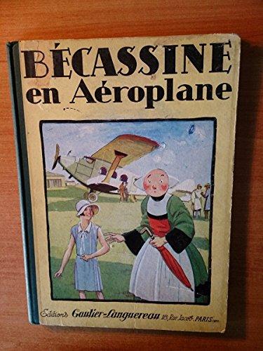 BECASSINE EN AEROPLANE (édition originale) -1930