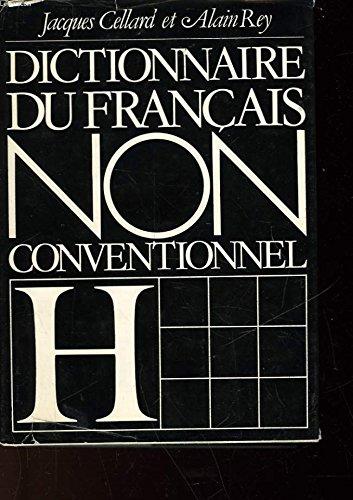 Dictionnaire du Francais non conventionnel