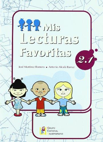 Mis lecturas favoritas 2.1 por José Martínez Romero