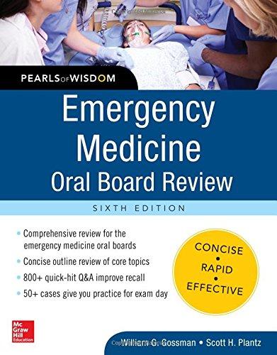 Emergency Medicine Oral Board Review: Pearls of Wisdom, Sixth Edition