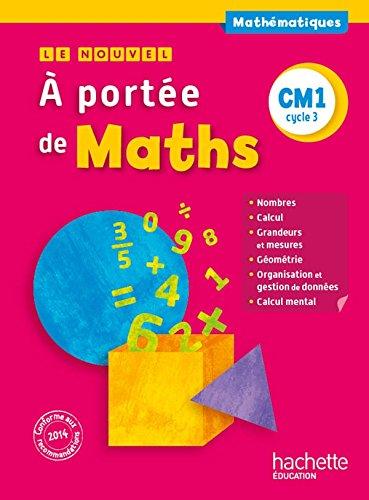 Le Nouvel A portée de maths CM1 - Livre élève - Ed. 2015 par Jean-Claude Lucas