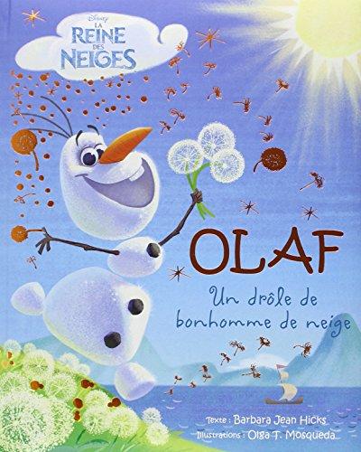 Olaf : Un drôle de bonhomme de neige par Barbara-Jean Hicks