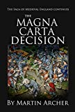 The Magna Carta Decision: A Novel of Medieval England