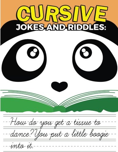 Cursive Jokes and Riddles: Learn Cursive Writing Workbook: Cursive Handwriting Practice for Kids, Teens and Adults: Volume 1 (Reproducible Cursive Practice Sheets for School)