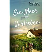 Ein Meer zum Verlieben: Rügen-Roman
