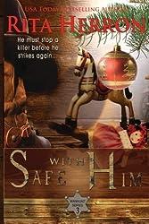 Safe With Him (Manhunt) (Volume 3) by Rita Herron (2013-11-04)