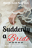 Suddenly a Bride (Across the Stars Book 1) (English Edition)