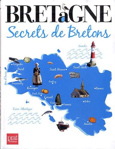 Bretagne : Secrets de Bretons par Marie Le Goaziou