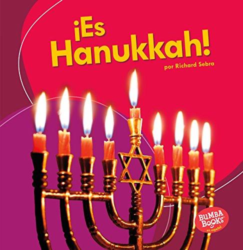 ¡es Hanukkah! (It's Hanukkah!) (Bumba Books en español - ¡Es una fiesta!/ It's a Holiday!) por Richard Sebra