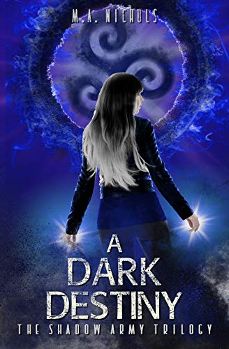 A Dark Destiny (The Shadow Army Trilogy Book 3) (English Edition)