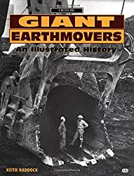 Giant Earthmovers: An Illustrated History (Crestline)