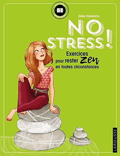 No stress ! : Exercices pour rester zen en toutes circonstances par From Larousse