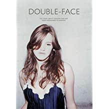 Double Face: The Story About Fashion and Art: The Story of Fashion and Art from Mohammed to Warhol