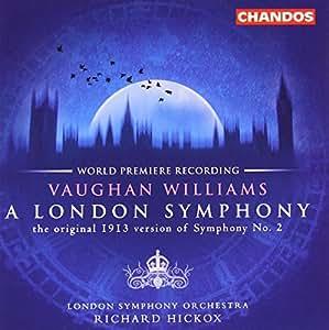 Vaughan Williams: A London Symphony (original version)