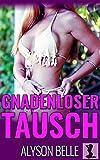 Gnadenloser Tausch: Eine Geschlechtertausch-Romanze (Geschlechtertausch der Hexenkönigin 1)