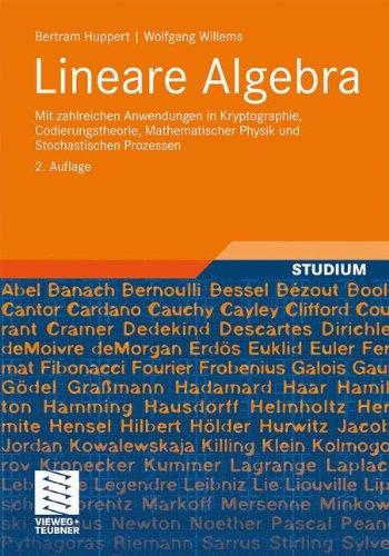 Lineare Algebra: Mit zahlreichen Anwendungen in Kryptographie, Codierungstheorie, Mathematischer Physik und Stochastischen Prozessen (German Edition)
