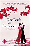 Der Duft der Orchidee: Roman