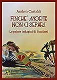 Finché morte non ci separi: Le prime indagini di Scarlatti (Barrique Vol. 6)