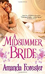 A Midsummer Bride (Marriage Mart) by Amanda Forester (2013-11-05)