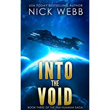 Into the Void (Episode #3: The Pax Humana Saga) (English Edition)