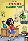 PINKI AND TALKING PARROT ENGLISH: PINKI ENGLISH