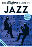 The Bluffer's Guide to Jazz (The Bluffer's Guides)