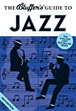 The Bluffer's Guide to Jazz  (Bluffer's Guides)