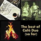 The Best of Café Duo (So Far)