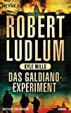 Das Galdiano-Experiment: Roman (COVERT ONE, Band 10) - Robert Ludlum