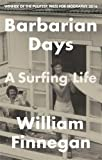 #3: Barbarian Days: A Surfing Life
