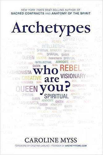 [(Archetypes : Who are You?)] [By (author) Caroline M. Myss] published on (January, 2014)