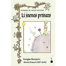Li juenes princes, Le Petit Prince - Ancien français: Der kleine Prinz - Altfranzösisch