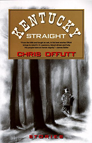 Kentucky Straight: Stories (Vintage Contemporaries) (English Edition)