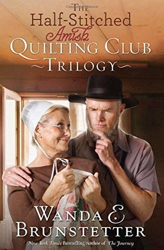 The Half Stitched Amish Quilting Club Trilogy