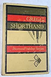 Gregg Shorthand: Diamond Jubilee (Diamond Jubilee Series) by John R. Gregg (1971-12-23)