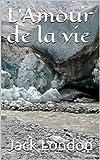 L'Amour de la vie - Format Kindle - 1,32 €