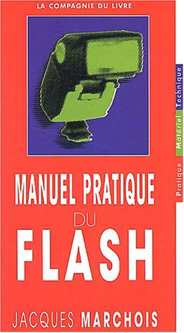 Manuel pratique du flash
