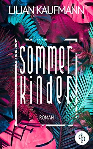 Buchseite und Rezensionen zu 'Sommerkinder' von Lilian Kaufmann