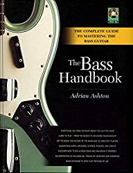 Bass Handbook: A Complete Guide for Mastering the Bass Guitar