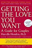 Getting the Love You Want, 20th Anniversary Edition: A Guide for Couples