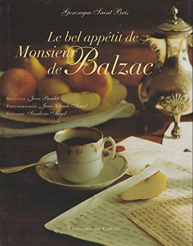 Le bel appétit de Monsieur de Balzac