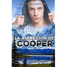 La atraccion de Cooper