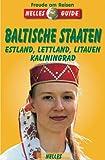 Nelles Guide, Baltische Staaten. Estland, Lettland, Litauen, Kaliningrad -