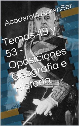 Temas 49 y 53 - Oposiciones Geografía e Historia por Academia AprenSer