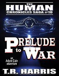 Prelude to War (The Human Chronicles Saga Book 10) (English Edition)