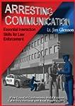 Arresting Communication: Essential In...