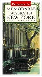 Frommer's Memorable Walks in New York (3rd ed)